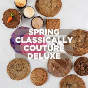 Spring Classically Couture Deluxe