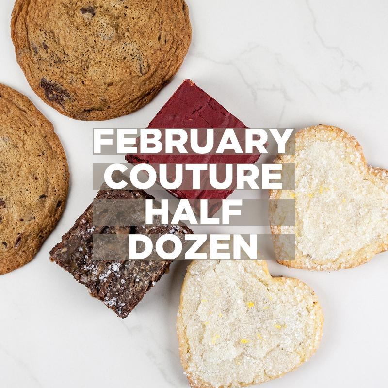 February Couture ½ Dozen