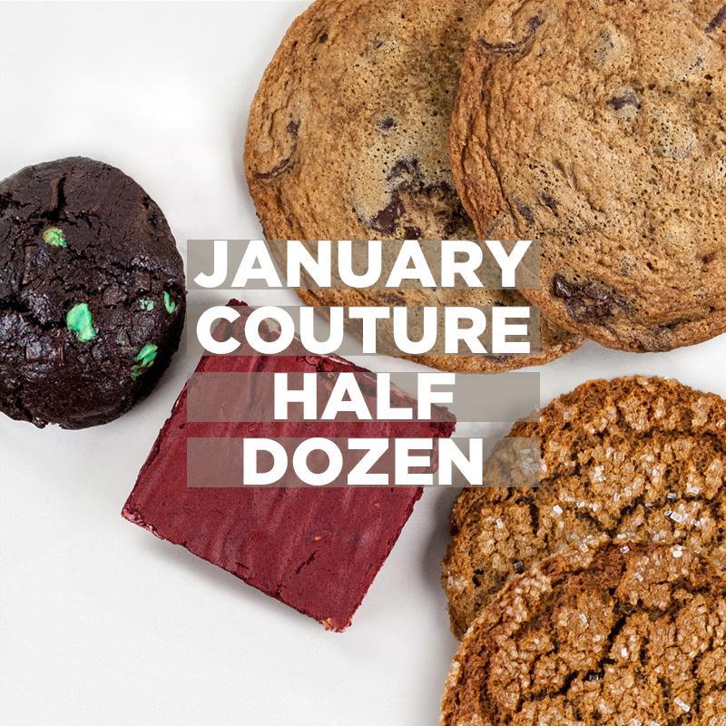 January Couture Half Dozen