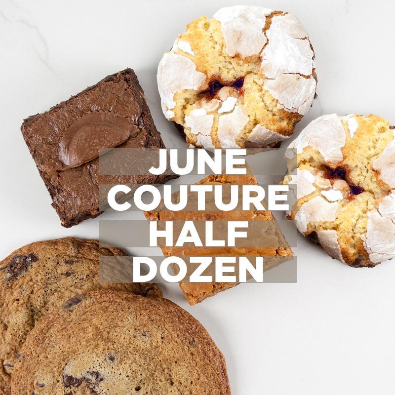 June Couture Half Dozen