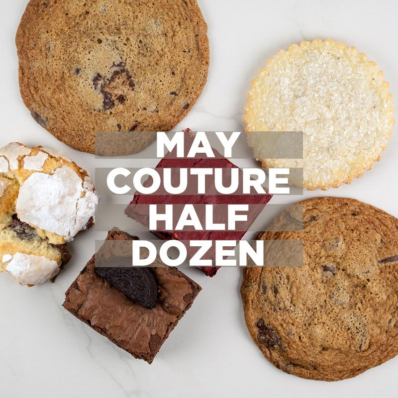 May Couture 1/2 Dozen